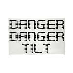 Danger Danger Tilt Pinball Rectangle Magnet