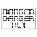 Danger Danger Tilt Pinball Sticker (Rectangle)