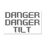 Danger Danger Tilt Pinball Car Magnet 20 x 12