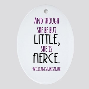 Shakespeare Fierce Quote Oval Ornament