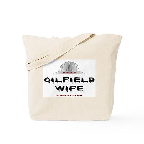 Proud Oilfield Wife Tote Bag