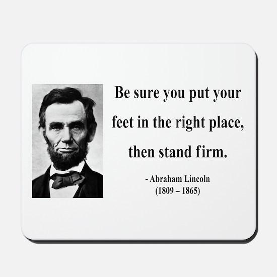 Abraham Lincoln 24 Mousepad