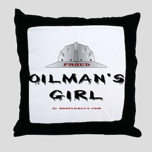 Proud Oilman's Girl. Throw Pillow