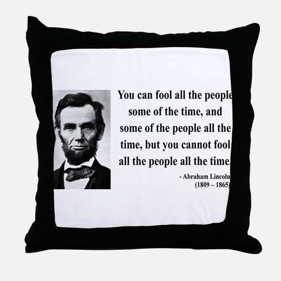 Abraham Lincoln 25 Throw Pillow