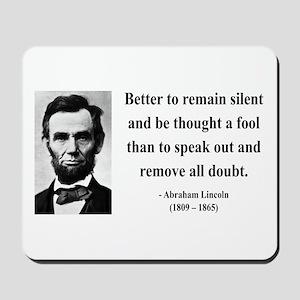 Abraham Lincoln 26 Mousepad