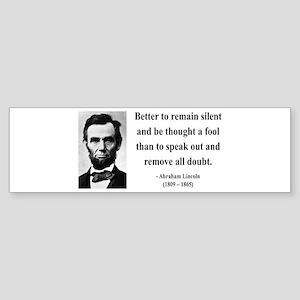 Abraham Lincoln 26 Bumper Sticker