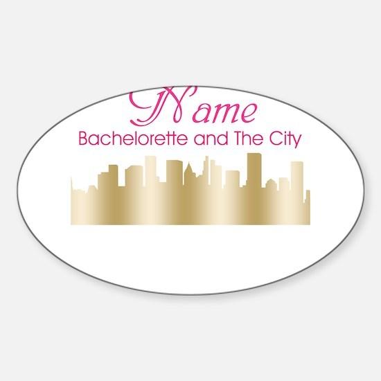 SATC Bachelorette and the City Cust Sticker (Oval)