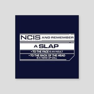 "NCIS Slap Square Sticker 3"" x 3"""