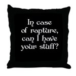 In case of rapture, can I hav Throw Pillow