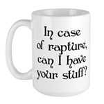 In case of rapture, can I hav Large Mug