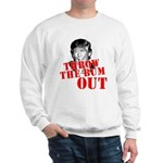 TRUMP: Throw the Bum Out Sweatshirt