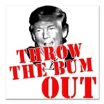 TRUMP: Throw the Bum Out Square Car Magnet 3
