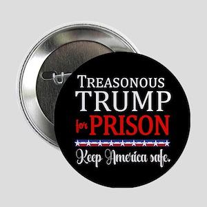 """Treasonous Trump Prison 2.25"""" Button"""
