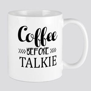 Coffee Before Talkie Mugs
