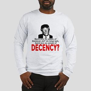TRUMP NO Sense of Decency Long Sleeve T-Shirt