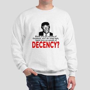 TRUMP NO Sense of Decency Sweatshirt