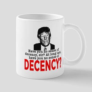 TRUMP NO Sense of Decency Mug