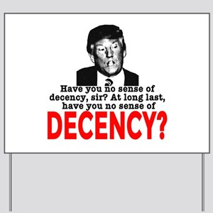 TRUMP NO Sense of Decency Yard Sign