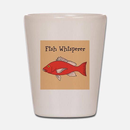 FISH WHISPERER Shot Glass
