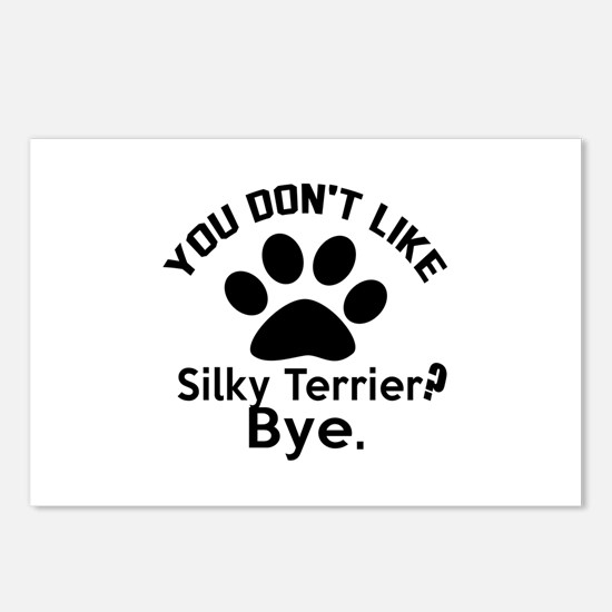 You Do Not Like Silky ter Postcards (Package of 8)