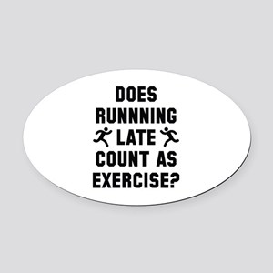 Running Late Oval Car Magnet