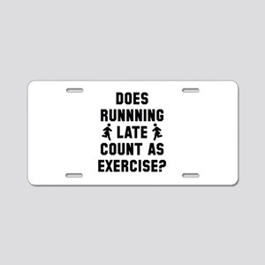 Running Late Aluminum License Plate