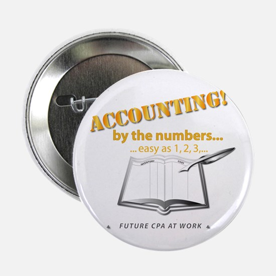 """Accounting - By the Numbers 2.25"""" Button"""