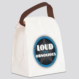 Loud and Obnoxious Canvas Lunch Bag