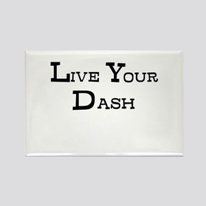Live Your Dash Magnets