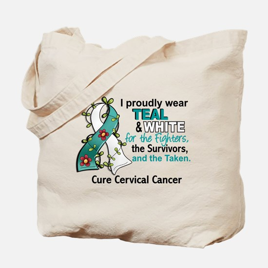 Fighters Survivors Taken 2 Cervical Cance Tote Bag