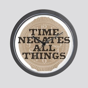 Time Negates All Things Wall Clock