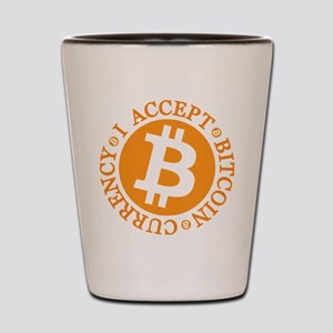 I accept Bitcoin currency round Shot Glass
