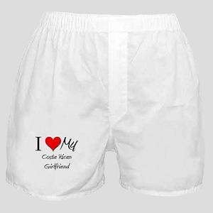 I Love My Costa Rican Girlfriend Boxer Shorts
