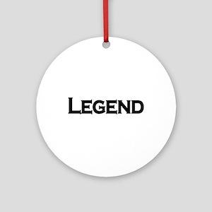 Legend Ornament (Round)
