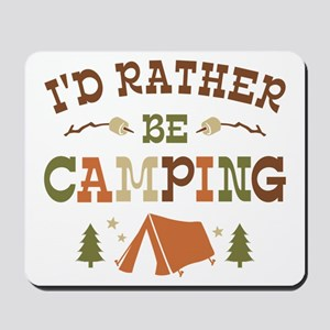 Rather Be Camping T1 Mousepad