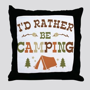 Rather Be Camping T1 Throw Pillow