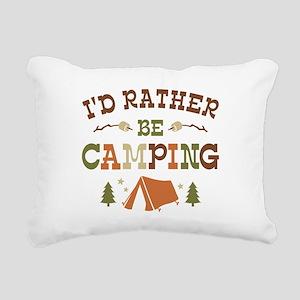 Rather Be Camping T1 Rectangular Canvas Pillow