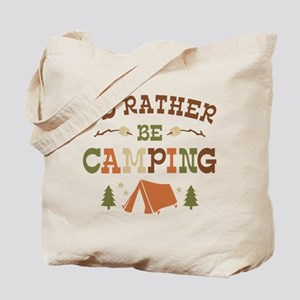 Rather Be Camping T1 Tote Bag