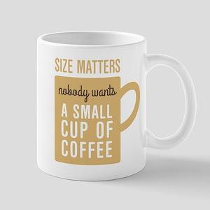 Coffee Size Matters Mugs