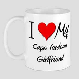 I Love My Cape Verdean Girlfriend Mug