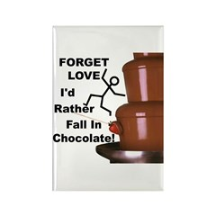 Forget Chocolate Rectangle Magnet