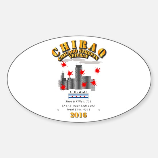 City - CHIRAQ - 2016 Sticker (Oval)