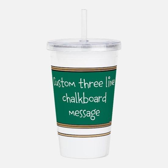 Custom Three Line Chalk Board Message Design Acryl