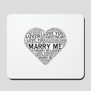 Marry Me Heart Mousepad