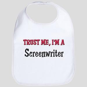 Trust Me I'm a Screenwriter Bib