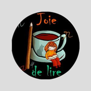 """""""Joie de Lire (3)"""" 3.5"""" Button"""