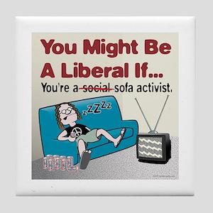 Liberal sofa activists Tile Coaster