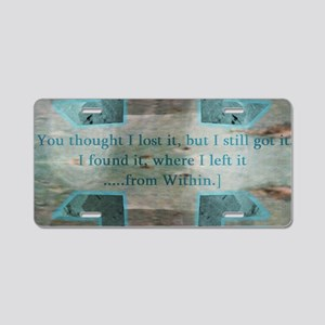16th Quote; Found It From W Aluminum License Plate