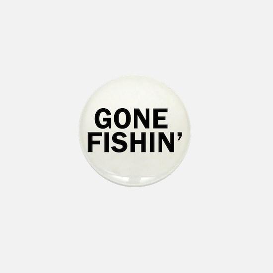 Cool Gone fishing Mini Button