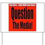 Question Media Yard Sign